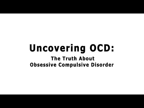 Uncovering OCD: The Truth About Obsessive Compulsive Disorder