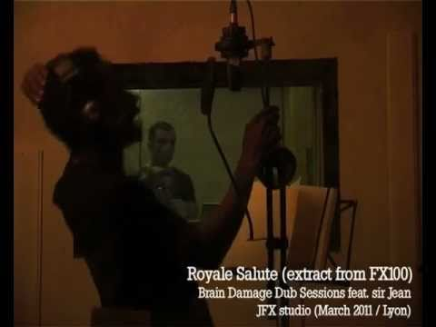 FX 100 - Brain Damage Dub Sessions feat. Sir Jean - Royal Salute