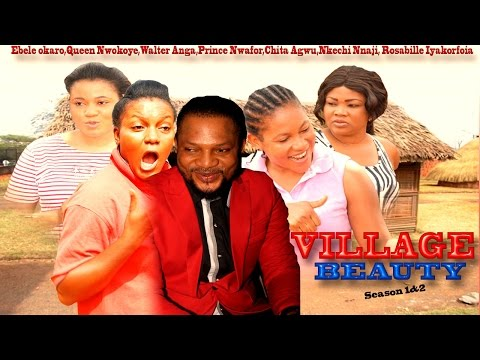 My Village Beauty Season 1 - 2015 Latest Nigerian Nollywood Movie