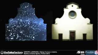 THE FAKE FACTORY DIMORA LUMINOSA SANTO SPIRITO VIDEOMAPPING FIRENZE LIGHT FESTIVAL 2012
