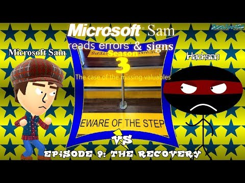 Microsoft Sam reads errors and signs (S3E9): The Recovery