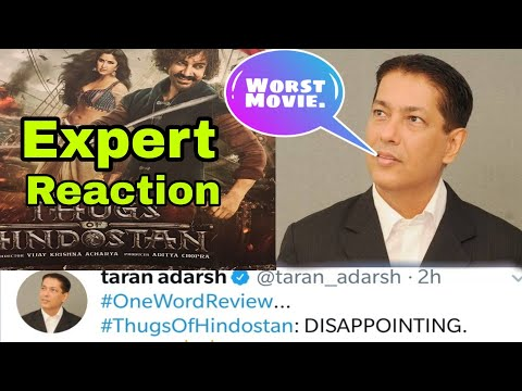 Movie Expert Taran Adarsh Shocking Reaction on Thugs Of Hindostan, Disappointment Movie