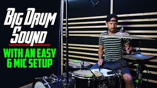 Video BIG DRUM SOUND With An Easy 6 Mic Setup MP3, 3GP, MP4, WEBM, AVI, FLV Desember 2018