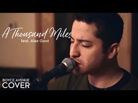 Boyce Avenue - A Thousand Miles lyrics