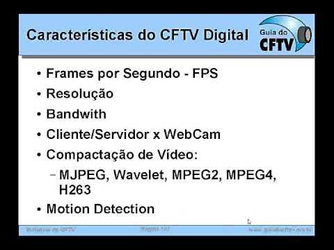 Treinamento CFTV - Parte 10 - Introdução ao CFTV Digital, IP, DVRs e Redes