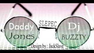 Video DADDY J-SLEPEC (Prod.DJ BUZZTY)