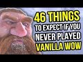 Vanilla Wow  46 Things To Expect If You Never Played Classic World Of Warcraft  Mmorpg Discussion