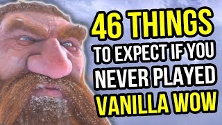 Download Video Vanilla WoW - 46 Things To Expect If You Never Played Classic World of Warcraft - MMORPG Discussion MP3 3GP MP4
