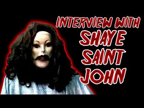 INTERVIEW WITH SHAYE SAINT JOHN