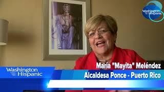La Alcaldesa de Ponce en Puerto Rico, María Meléndez, pide ayuda en Washington