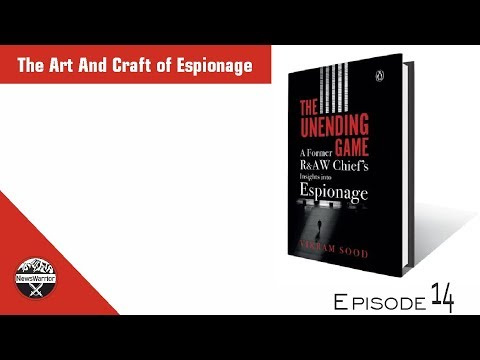 The Art And Craft of Espionage: In Conversation With Vikram Sood