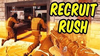 RECRUIT RUSH - Rainbow Six Siege Funny Moments & Epic Stuff