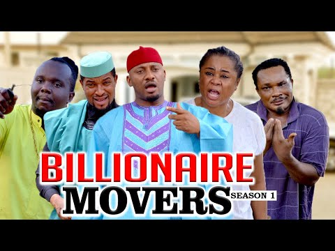 BILLIONAIRE MOVERS 1 (YUL EDOCHIE) - LATEST NIGERIAN NOLLYWOOD MOVIES