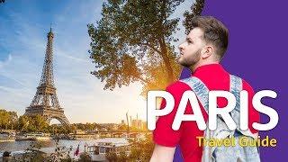 Video 🇫🇷🍮😍PARIS Travel Guide 🇫🇷🍮😍 | Travel better in... France! MP3, 3GP, MP4, WEBM, AVI, FLV November 2017