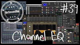 Video #39 - Channel EQ  🎛 🎚   when, why & how   Live Sound Basics MP3, 3GP, MP4, WEBM, AVI, FLV September 2018