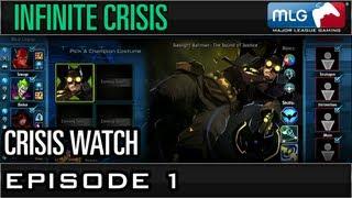 MLG Crisis Watch - Part 2 - Episode 1