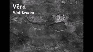 Video Věra - Miloš Drabina