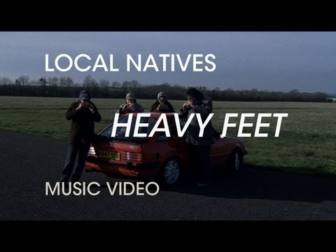 Local Natives - Heavy Feet