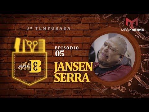 Dihh Lopes - Barba, Cabelo & Comédia  Jansen Serra - EP 05  - Temp 03
