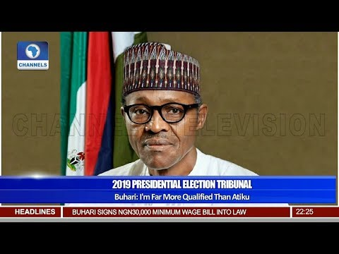 Pres'l Election: 'i'm Far More Qualified Than Atiku', Buhari Tells Tribunal 18/04/19 Pt.2 |news@10|