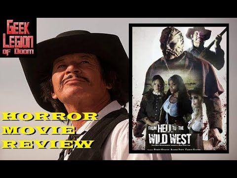 FROM HELL TO THE WILD WEST ( 2018 Robert Bronz ) Western Horror Movie Review