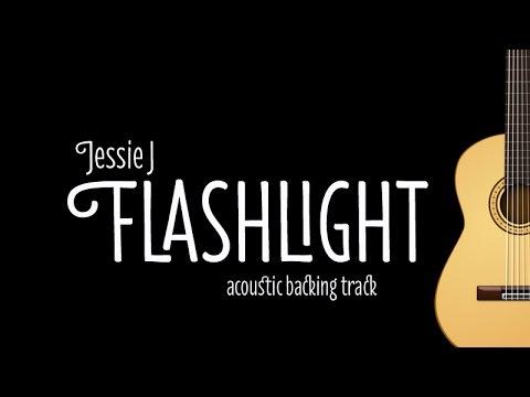 Jessie J – Flashlight (Acoustic Guitar Karaoke Version)