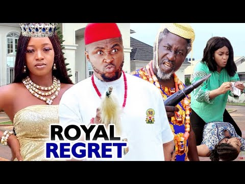 ROYAL REGRET SEASON 3&4 NEW FULL MOVIE (ONNY MICHAEL) 2020 LATEST NIGERIAN NOLLYWOOD MOVIE