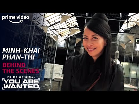 Behind the Scenes: Willkommen Minh-Khai Phan-Thi! | You Are Wanted | Prime Video DE