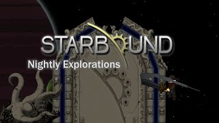 We return to the nightly once more in Starbound and discover a few new things to get excited about! Link to the playlist: ...