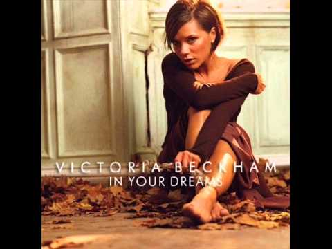 Victoria Beckham - In Your Dreams