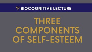 Three Components of Self-Esteem with Dr. Mario Martinez