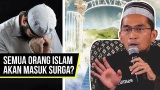 Video Benarkah Semua Orang Islam Masuk Surga? - Ustadz Adi Hidayat LC MA MP3, 3GP, MP4, WEBM, AVI, FLV Juli 2018