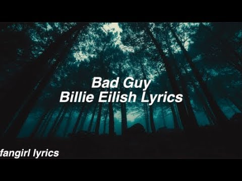 bad guy || Billie Eilish Lyrics