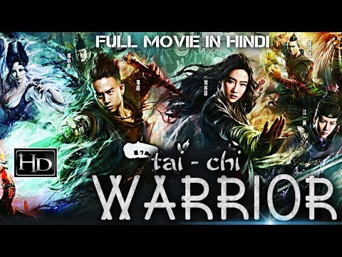 Tai Chi Warrior (2017) Latest Chinese Full Hindi Dubbed Movie | David Chiang | Chinese Action Movie - Movie7.Online