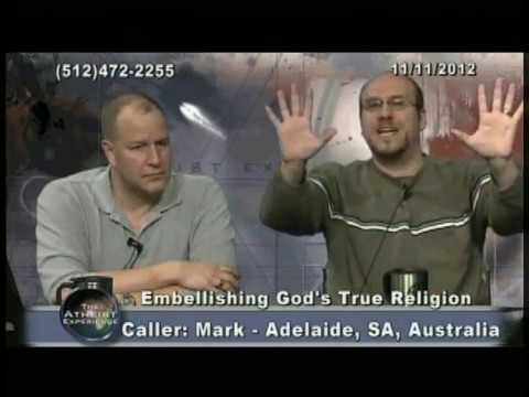 Atheist Experience #787: Embellishing God's Perfect Religion