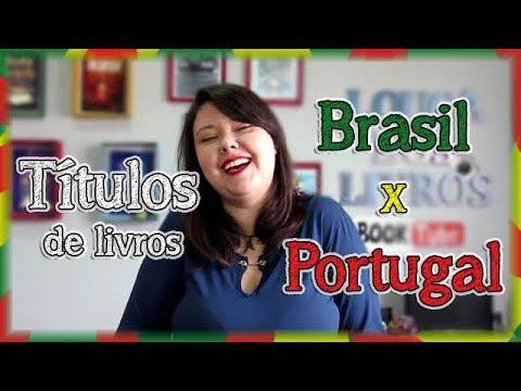 Títulos de livros: Portugal x Brasil | Louca dos livros 2018
