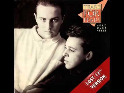 Tears For Fears   Head Over Heels Lost 12'' Version
