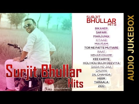 Video SURJIT BHULLAR HITS | Audio Jukebox | New Punjabi Songs 2015 download in MP3, 3GP, MP4, WEBM, AVI, FLV January 2017