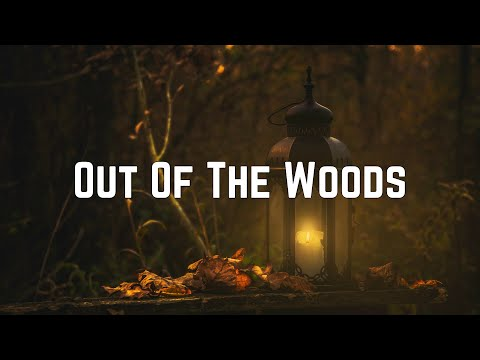 Taylor Swift - Out Of The Woods (Lyrics)