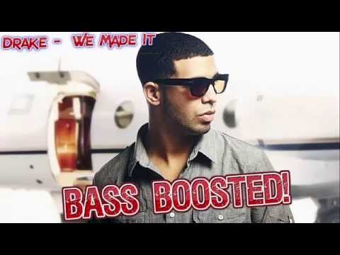 Drake - We Made It ft. Soulja Boy (Freestyle) (BASS BOOSTED)
