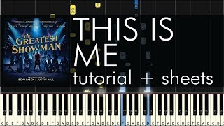 Video The Greatest Showman  - This is Me - Piano Tutorial + Sheets MP3, 3GP, MP4, WEBM, AVI, FLV Agustus 2018