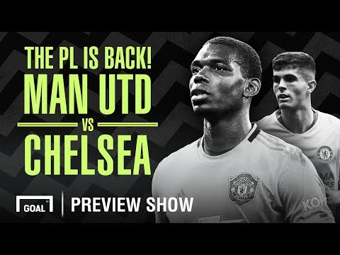 Video: Manchester United v Chelsea PL Preview Show
