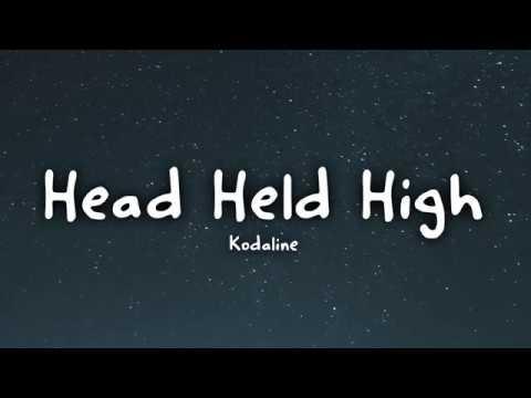 Kodaline - Head Held High (Lyrics)