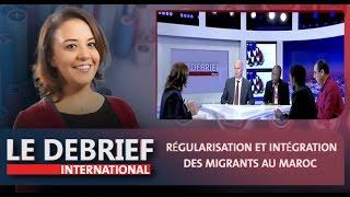 Le Debrief : Régularisation et intégration des migrants au Maroc