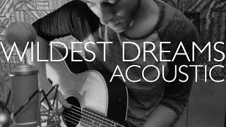 Video Wildest Dreams - Taylor Swift (Acoustic Cover) MP3, 3GP, MP4, WEBM, AVI, FLV Desember 2018
