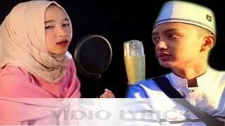 Ahmad ya habibi (cover by Guz Azmi dan Nissa Sabyan)
