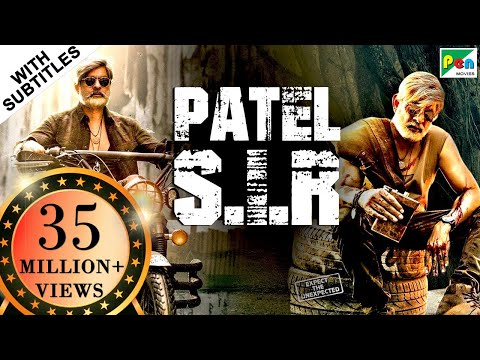 Patel S.I.R (2019) New Action Hindi Dubbed Movie | Jagapati Babu, Padma Priya, Kabir Duhan Singh