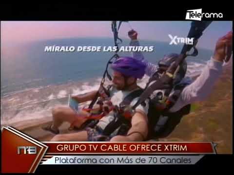 Grupo Tv Cable ofrece Xtrim plataforma con más de 70 canales