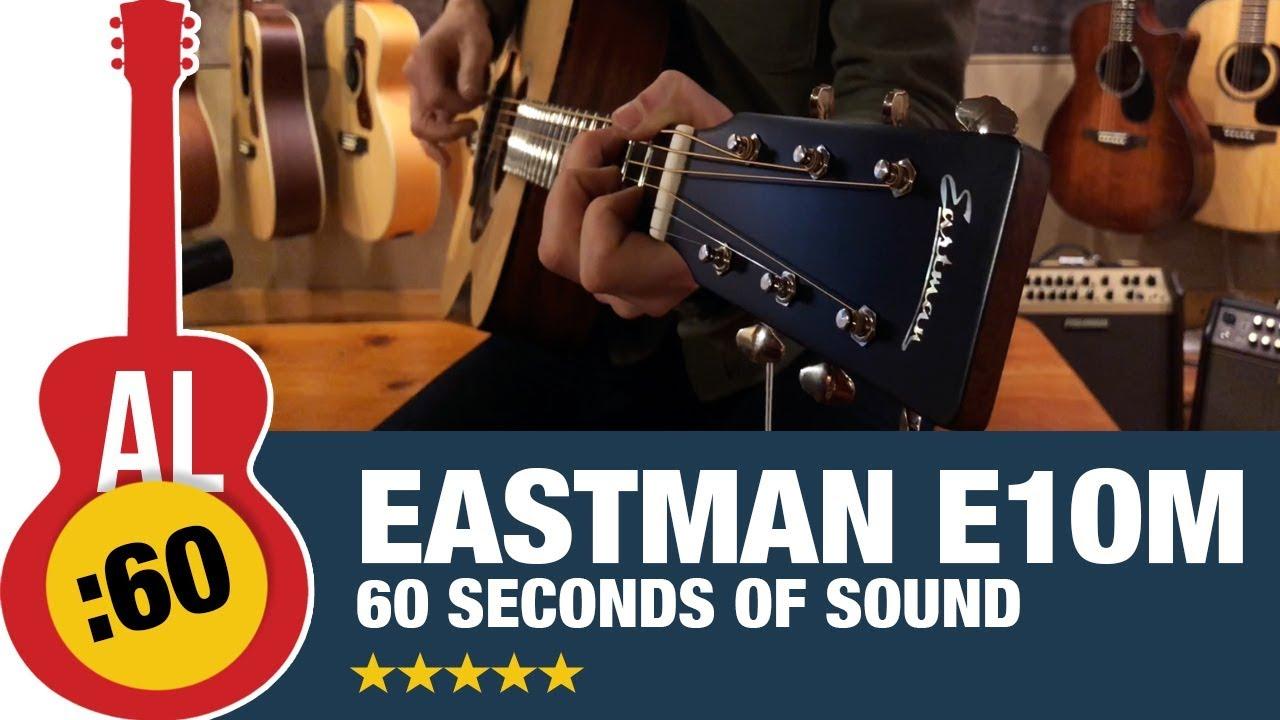 Eastman E1OM Acoustic Guitar Demo   60 Seconds of Sound [#1]