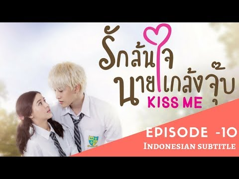 Kiss Me | Full Episode 10 | Thai Drama | Indo Subtitles